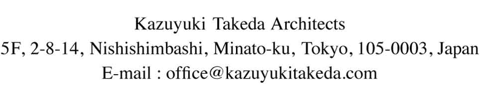 Kazuyuki Takeda Architects|竹田和行建築設計事務所